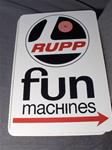 VINTAGE RUPP DEALER METAL SIGN VINTAGE SNOWMOBILE FUN MACHINES RUPP DEALER METAL SIGN